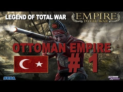 Empire: Total War - Ottoman Empire Part 1