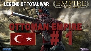 Empire: Total War - Ottoman Empire Part 1