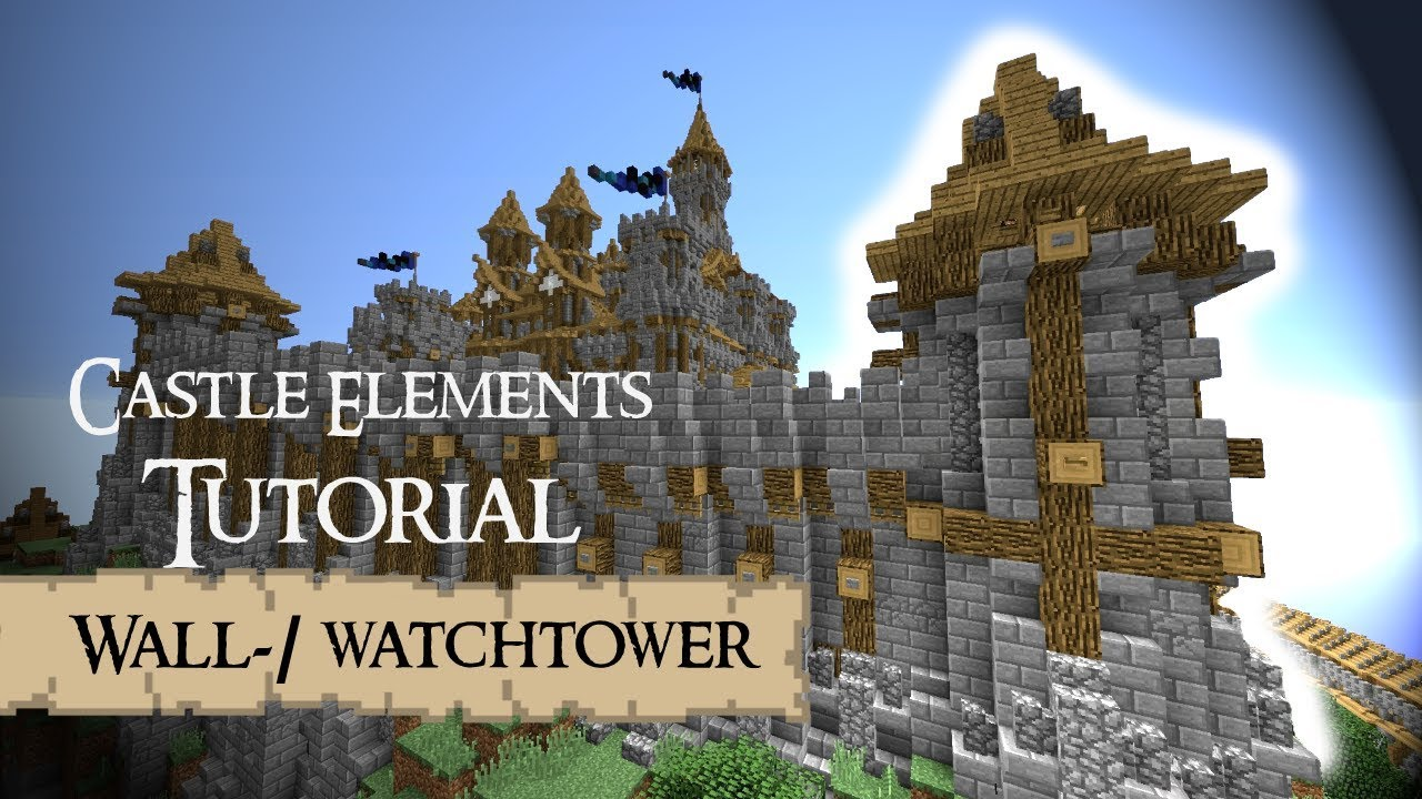 Castle Elements Tutorial Tower Minecraft Youtube