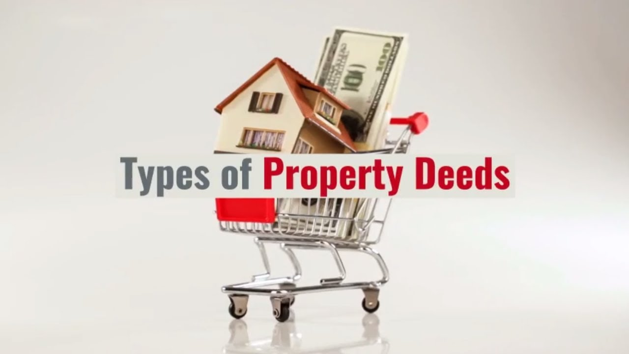 Types of Property Deeds