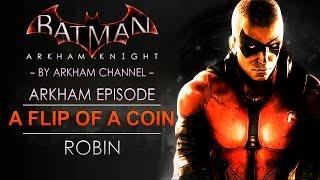 Batman: Arkham Knight – Robin: A Flip of a Coin (Full Walkthrough)