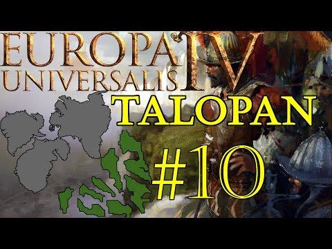 Europa Universalis IV:  Talopan #10 |