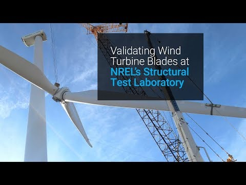 Validating Wind Turbine Blades at NREL's Structural Test Laboratory