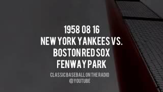 1958 08 16 Boston Red Sox vs New York Yankees Radio Broadcast