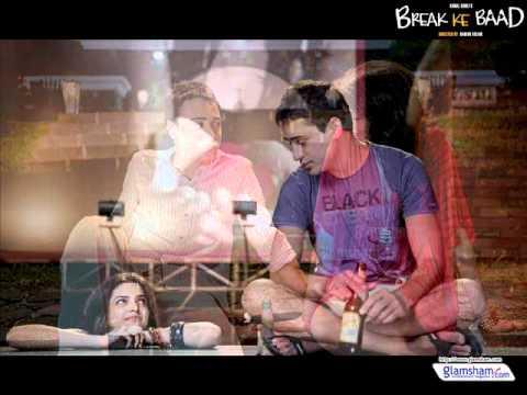 Adhoore Full Song - Break Ke Baad