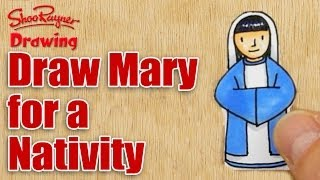 How to draw & make Mary for a Nativity Scene