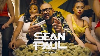 Sean Paul - Suh Mi High (Official Video)