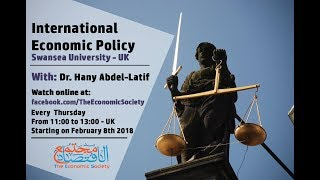International Economic Policy Lecture 1 Module Introduction