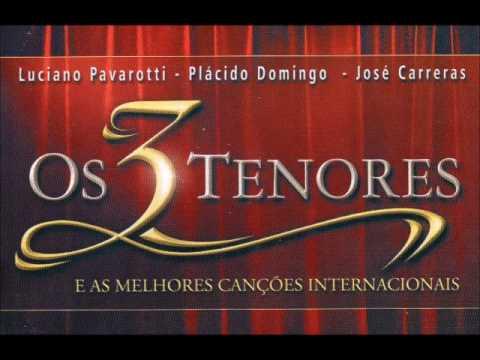 #02   Great Tenores Luciano Pavarotti  José Carreras  Plácido Domingos