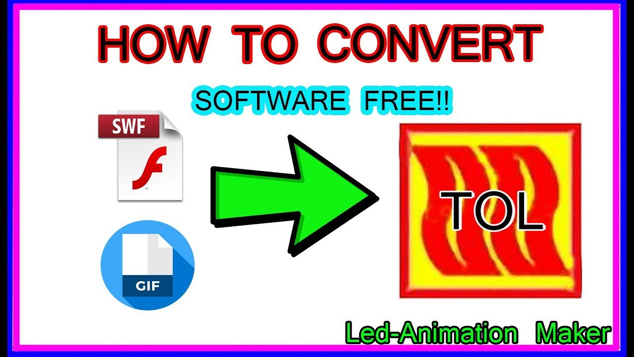 How to Convert Video or Gif to TOL file !!! Tol Converter Software Free !!  LedEdit 2019