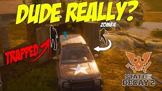 TROLLING my FRIENDS in State of Decay 2!