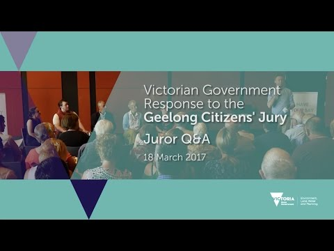 Victorian Government Response to the Geelong Citizens' Jury. Juror Q&A