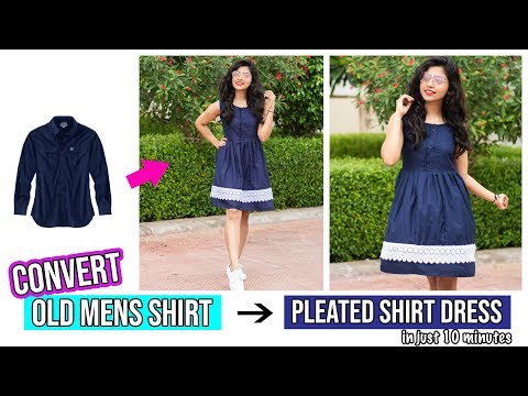 Convert Old Mens Shirt Into A Cute Pleated Shirt Dress In Just 10 Minutes