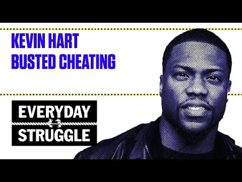 Kevin Hart Busted Cheating  Everyday Struggle