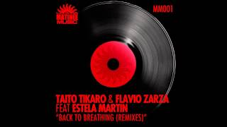Taito Tikaro, Flavio Zarza - Back to Breathing - Xavi Alfaro Remix - feat. Estela Martin