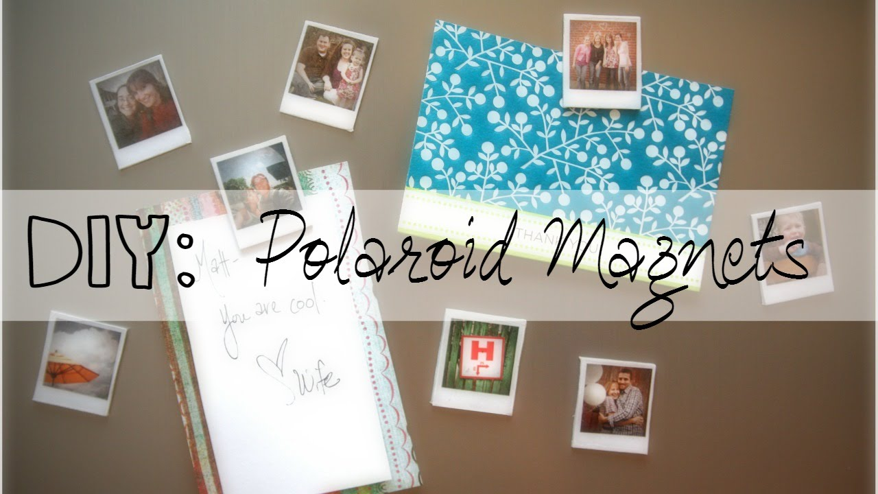 Diy Polaroid Magnets Mothers Day Gift Youtube