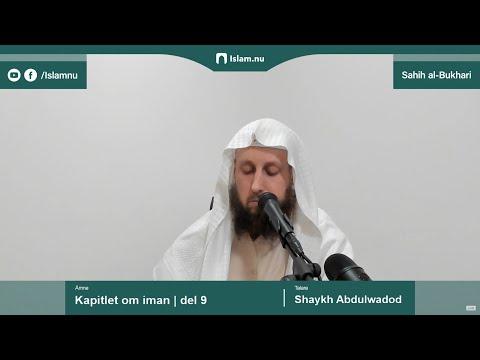 Sahih al-Bukhari | Kapitlet om iman | del 9/10