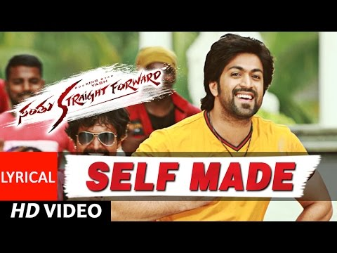Santhu Straight Forward Songs | Self Made Shehzaada Lyrical Video|Yash,Radhika Pandit|V. Harikrishna