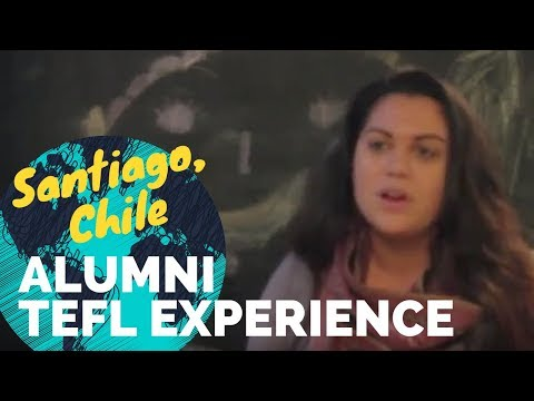 Santiago, Chile English teaching,  Danielle Romero - International TEFL Academy