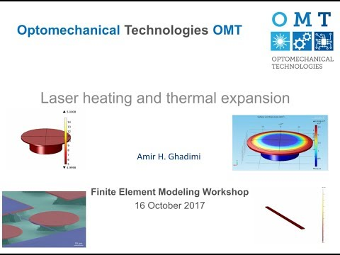 COMSOL simulation tutorial: Laser Heating and Thermal Expansion - By Amir H. Ghadimi