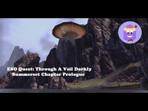 ESO: Through A Veil Darkly - Summerset Prologue Quest