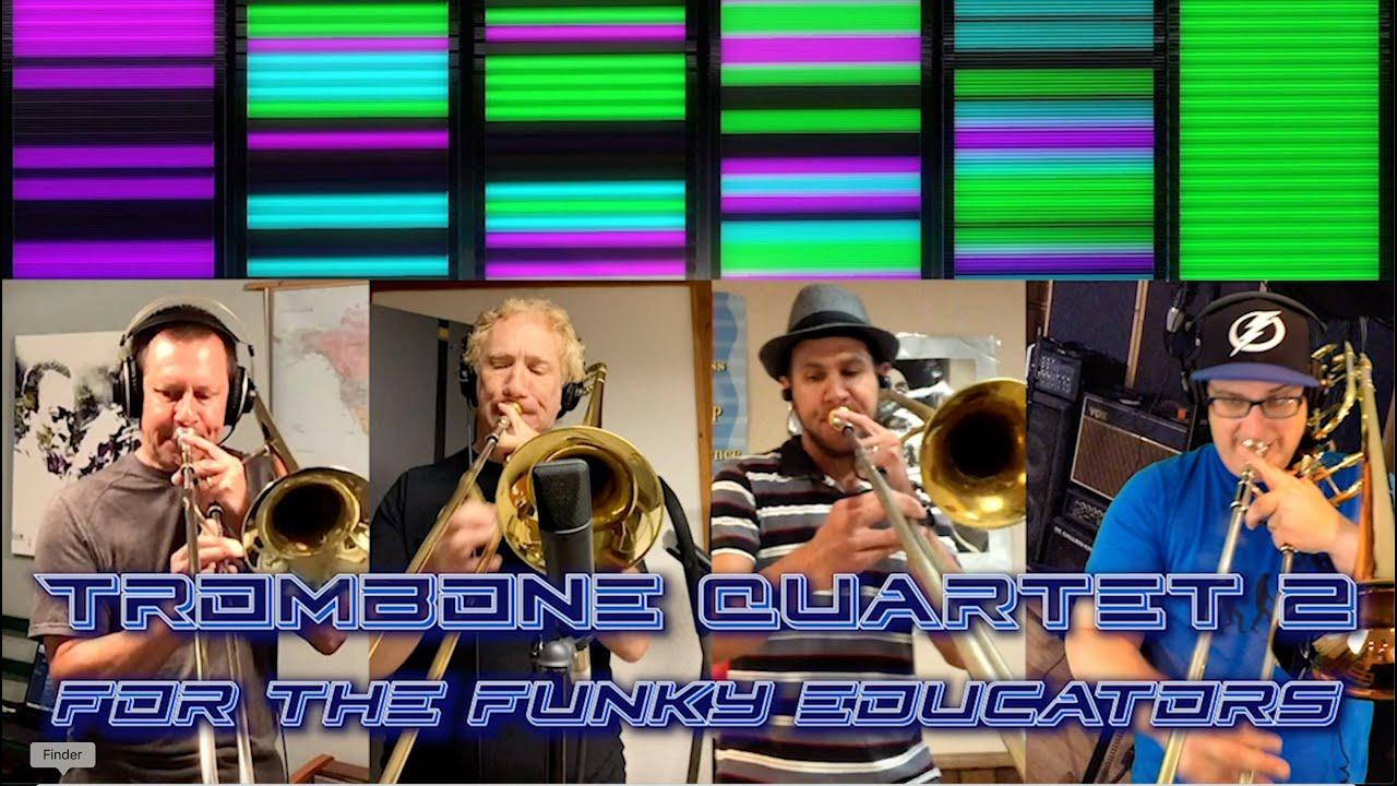 Trombone Quartet No. 2