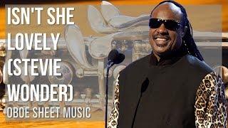 EASY Oboe Sheet Music: How to play Isn't She Lovely by Stevie Wonder