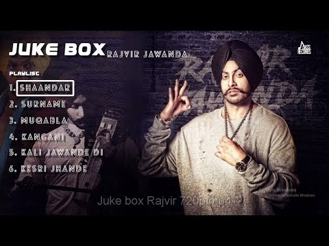 Juke Box| ( Full Song)| Rajvir Jawanda | New Punjabi Songs 2017 | Latest Punjabi Songs 2017