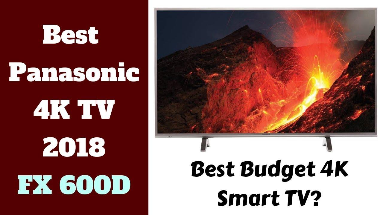 Best Panasonic 4k smart TV 2019| FX600 & FX650 In-depth Review
