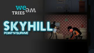 Skyhill (Game) - Quick Look at Gameplay