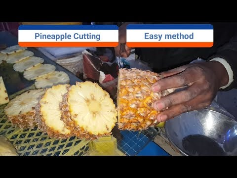 Pineapple Cutting Easy Method   How To Cut Pineapple