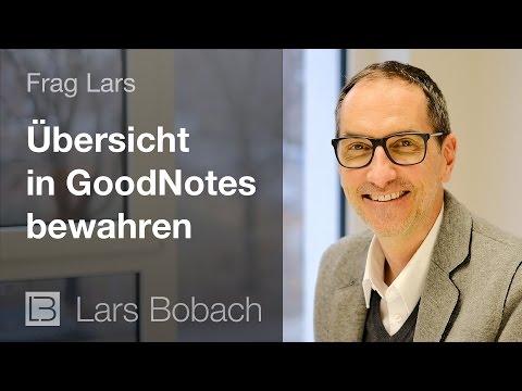 Frag Lars -Wie Du die Übersicht in GoodNotes bewahrst