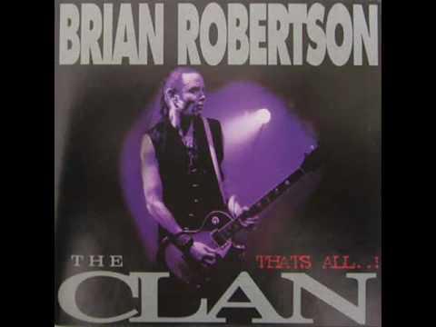 Brian Robertson Band - Clan Live 95.