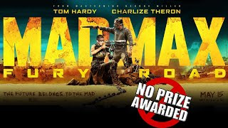 The Mad Max Fury Road Review... Finally