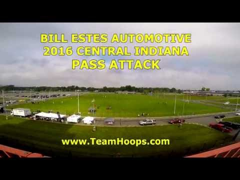 Bill Estes Auto 2016 Central Indiana Pass Attack by Team Hoops