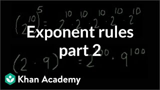 Exponent rules part 2 | Exponents, radicals, and scientific notation | Pre-Algebra | Khan Academy