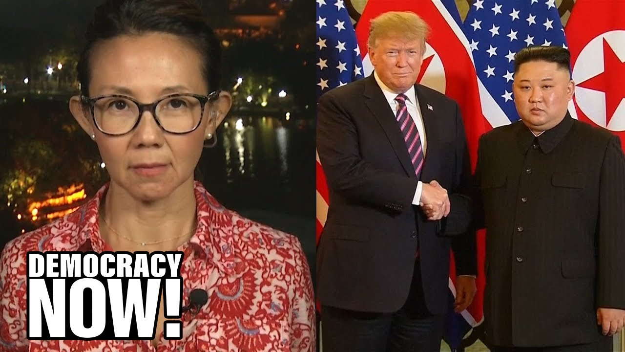 """The Korean People Want Peace:"" Christine Ahn on Trump Walking Away from N. Korea Nuclear Talks"