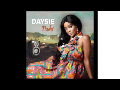 Daysie - Nadré (LYRICS OFFICIEL) 2018
