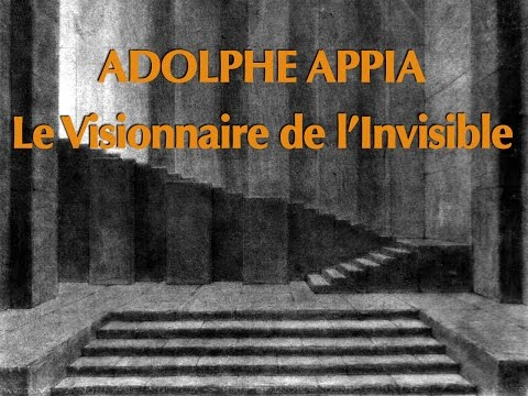 Appia The Visionnary of Invisible