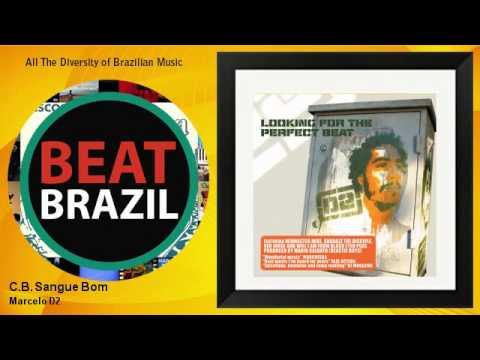 Marcelo D2 - C.B. Sangue Bom - feat. Will.I.Am