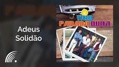Trio Parada Dura - Só Trio Parada Dura - Álbum Completo