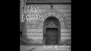 Lukas Graham - Better Than Yourself (Full stream)