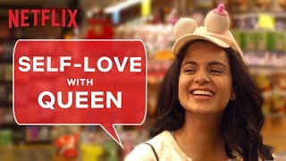 Moments Rani taught us Self-love   Queen   Netflix India