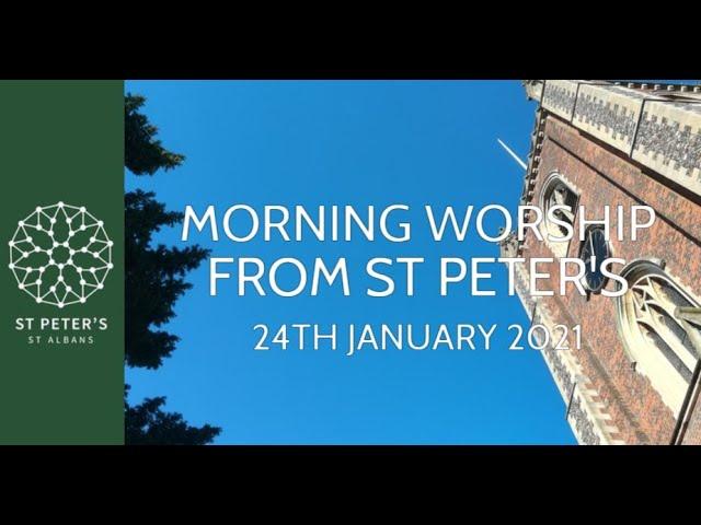 10am Morning Worship - 24th January 2021