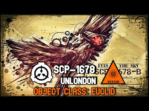SCP-1678 Unlondon | object class euclid | subterranean / city / location scp