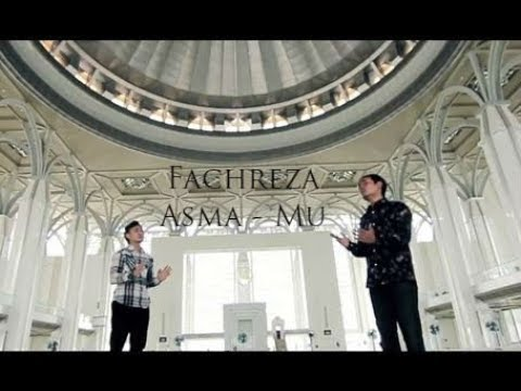 Fachreza Farhman Feat Asyraf Nur One - Asmamu - Nasyid Terbaru 2019 | Lagu Religi 2019