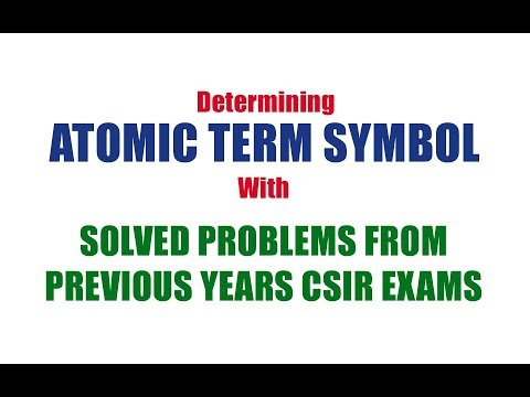 Atomic Term Symbol (Explained in detail) | All types of problems asked in CSIR
