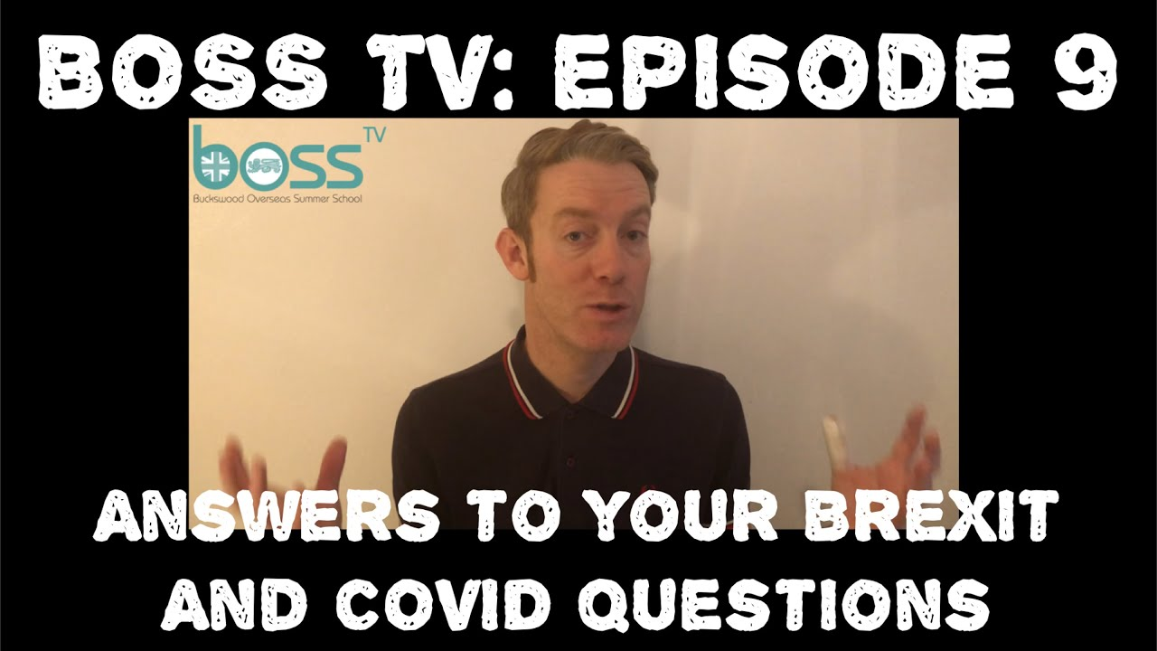 BOSS TV: Episode 9 - Answers to Your Brexit and COVID Questions