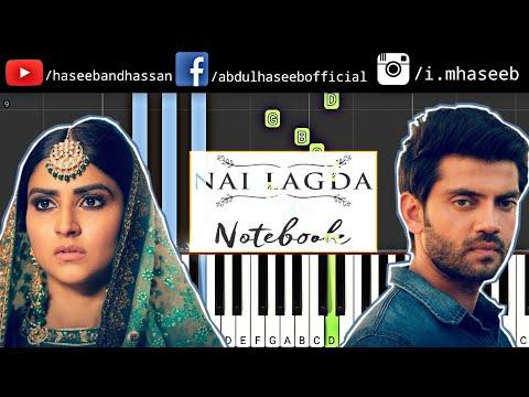 Nai Lagda Song Piano Toturial | Notebook | Zaheer Iqbal & Vishal Mishra | Has