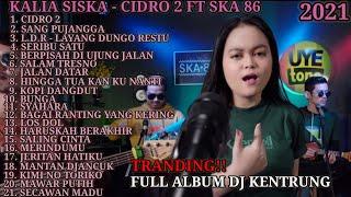 CIDRO 2 - TRANDING!   KALIA SISKA FULL ALBUM FT JBK MANAGEMENT & SKA 86